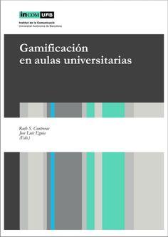 """Juegos y Aprendizaje: """"Gamificación en Aulas Universitarias"""" E-book"""