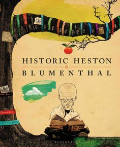 Historic Heston Blumenthal This brilliant historical cookbook is a culinary journey through centuries of British cooking. Renowned Chef, Heston Blumenthal's innovative recipe collection goes … Holiday Gift Guide, Holiday Gifts, Meat Fruit, Turtle Soup, Heston Blumenthal, James Beard Award, Tasting Table, Make It Work, Reading Online