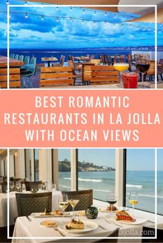 Double Up The Romance By Choosing From One Of These La Jolla Restaurants With An Ocean