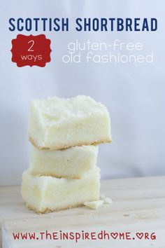 Scottish Shortbread 2 Ways: Gluten Free & OId Fashioned. #holidaycookies #shortbread