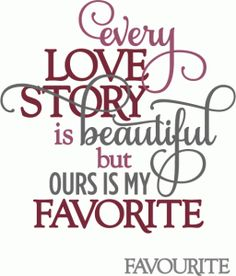 Silhouette Online Store - View Design #54712: love story is beautiful, ours best - layered phrase