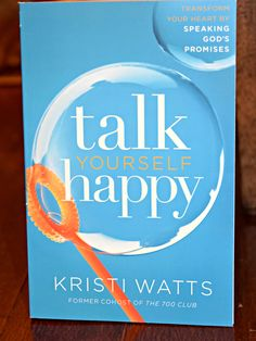 Talk Yourself Happy by Kristi Watts #bookreview