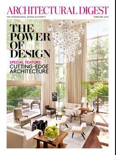 Architectural Digest is the best interior decor magazine to inspire you every day !