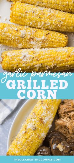 Garlic Parmesan Corn is the best way to cook corn on the cob! Grilled or roasted to perfection, this is the perfect easy side dish! You can make it in the oven or on the grill. It's so simple to make and delicious! Healthy Vegetable Recipes, Healthy Gluten Free Recipes, Corn Recipes, Side Dish Recipes, Yummy Recipes, Dinner Recipes, Healthy Grilling, Grilling Recipes, How To Cook Garlic