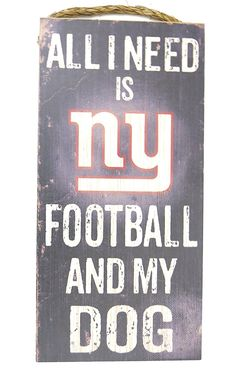 New York Giants, Wall Decor, Dog Sign, NFL , 'All I Need Is NY Football and My Dog' * Click image to review more details. (This is an affiliate link) #HomeDecorAccents