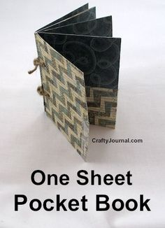 Basic One Sheet Folded Pocket Book - Crafty Journal. So cool! From ONE piece of scrapbook paper make a minibook with pockets.