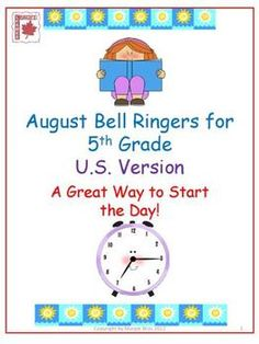 Free August Bell Ringers for Grade - 22 language & math prompts to begin each day while the teacher takes attendance, etc. 5th Grade Classroom, 5th Grade Math, School Classroom, Classroom Activities, Classroom Organization, Classroom Management, Classroom Ideas, 1st Day Of School, Beginning Of School