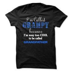Im called Grampy because Im way too COOL to be called Grandfather