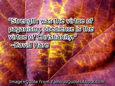 Paganism | paganism quotes follow in order of popularity. Be sure to bookmark ...