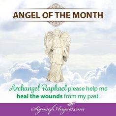 Now that you have made a conscious decision to heal your mind, body and spirit, spend quiet time allowing Archangel Raphael to send healing energy to you.  ~ Karen Borga, The Angel Lady