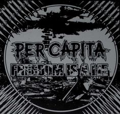 Per Capita/Freedom Is A Lie - Split 12""