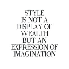 best ideas for style quotes woman beauty Quotes To Live By, Me Quotes, Motivational Quotes, Inspirational Quotes, Beauty Quotes, Fashion Style Quotes, Quotes About Style, Quotes About Fashion, Funny Fashion Quotes