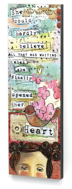 "8""x24"" Wall Art-She Opened Her Heart 