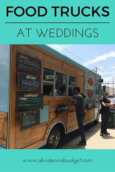 Food Trucks At Weddings. Are you planning on having one? Read all about them in this post!