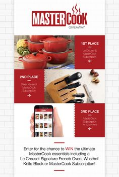 Enter for the chance to win a Le Creuset Signature French Oven, Wusthof Knife Block or MasterCook Subscription!