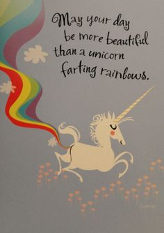 ...then always be a unicorn.