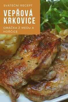 Vepřová krkovice s medovo-hořčičnou šťávou » MlsnáVařečka.cz Czech Recipes, What To Cook, Ham, Steak, Grilling, Food And Drink, Pork, Menu, Lunch