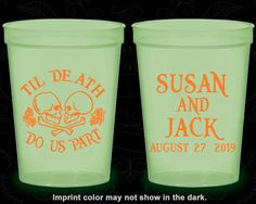 Till Death Do Us Part, Customized Nite Glow Cups, Day of the Dead, Candy Skull, Glow in the Dark (213)