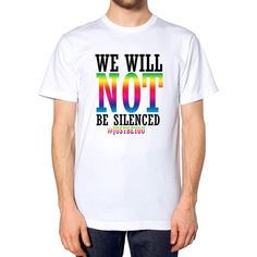 We Will Not Be Silenced Justbeyou T Shirt Top Gay Festival Happy... ($12) ❤ liked on Polyvore featuring tops, t-shirts, white, women's clothing, unisex t shirts, white cotton t shirts, white t shirt, white tee and cotton t shirts