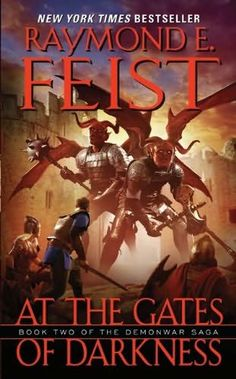 book cover of     At the Gates of Darkness      (Demonwar Saga, book 2)    by    Raymond E Feist