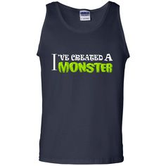 Mother's Day Shirts I've Created A Monster Mother Monster T shirts Hoodies Sweatshirts