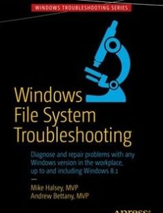 Windows File System Troubleshooting 2015th Edition free download by Mike Halsey Andrew Bettany ISBN: 9781484210178 with BooksBob. Fast and free eBooks download.  The post Windows File System Troubleshooting 2015th Edition Free Download appeared first on Booksbob.com.