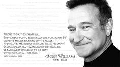 ... Robin Williams ....