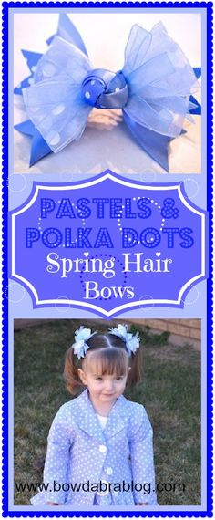 Pastels & Polka Dots Spring hair bow tutorial