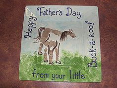 """Father's Day Hand Print Horse Plate ~ cute gift idea for all you parents of little buck-a-roos out there! I would probably flip flop """"from your little"""" and """"Buck-a-roo"""" to make it flow better though."""