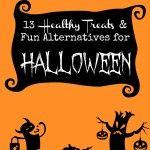13 Healthy Treats and Fun Alternatives for Halloween