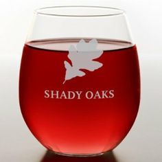 Oak Stemless Red Wine Glass by 121 Personal Gifts. $14.95. Celebrate in style with our custom etched stemless red wine glasses. Characterized by their rounder, wider bowl these wine glasses will help bring out the flavor and aroma of your favorite red variety! Holds 16-3/4 oz.