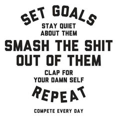 "fitwithrik: ""Set a goal for yourself then chase after it like your life depends on it. Then kill it and repeat! """