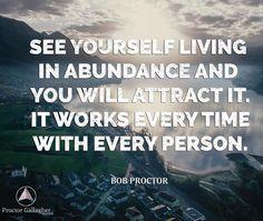 From abundance, he took abundance, and still abundance remains.  #BobProctor