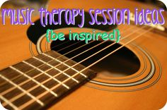 Resources GALORE!! Music therapy session ideas, songs for kids, business & clinical practice tips all for FREE!!!
