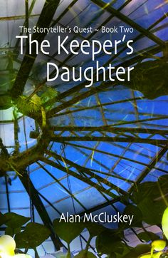 Here's the cover of The Keeper's Daughter, the 2nd book of The Storyteller's Quest. It was published in 2011.