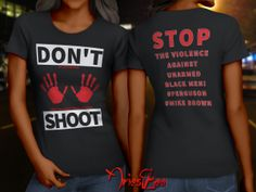 Don't Shoot T-Shirt. Proceeds donated to the Michael Brown Memorial Fund.  http://www.ariestee.com/product/dont-shoot-t-shirt/
