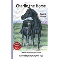 #BookReview of #CharlietheHorse from #ReadersFavorite - https://readersfavorite.com/book-review/charlie-the-horse  Reviewed by Vernita Naylor for Readers' Favorite  Have you ever wondered how horses become Derby winners? Charlie the Horse by Deanie Humphrys-Dunne is a wonderful children's book about Charlie, the horse. From the beginning Charlie was born to win, just like his father, Charles the Great. Charlie dreamed of becoming a famous racehorse. As children read Charlie the Horse, they…