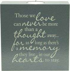 memorial poems for loved ones | Those We Love - Tealight Sympathy Candle