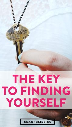 The Key to Finding Yourself | #seaofbliss #lifestyledesign #intentionalliving #selfcaretips #selfcare #mindfulness #personalgrowth #personaldevelopment #selfdevelopment