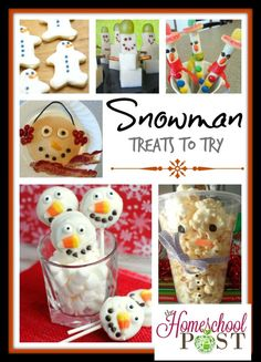 Snowman Treats to Try - The Homeschool Post