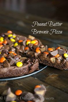 Peanut Butter Brownie Pizza | Dinners, Dishes, and Desserts - Part 1
