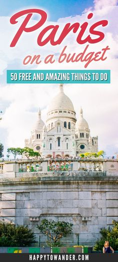 AMAZING list of free things to do in Paris! Paris can be budget-friendly! Just follow this list of free activities, attractions and sights in Paris.