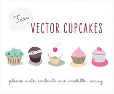 These Cute, Homemade, Free Vector Cupcakes Will Make You Want To Click File-Print-Eat. Free for Personal, Some Commercial Use. Download Today