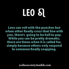 Leo Facts If Each Zodiac Sign Was a Drug (original viral) Zodiac Signs Breaking Up Sex Position For Each Zodiac Sign Zodiac Signs Being Drunk How To Seduce Each Zodiac Sign