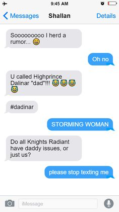 I'm a little late, but Texts from the Cosmere is officially live! Bringing you all the worst text memes from Brandon Sanderson's Cosmere. I Love Books, Good Books, Words Of Radiance, Brandon Sanderson Stormlight Archive, Stop Texting Me, The Way Of Kings, Lockwood And Co, The Kingkiller Chronicles, Text Memes