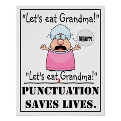 How to improve communication: Punctuation saves lives