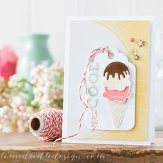 ice cream stamps and matching dies from Clearly Besotted - tag card - layout - bjl