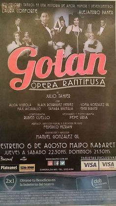 Gotan. Con Alejandro Paker, Laura Conforte y gran elenco. Teatro Maipo.