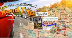 KY Follow this map for a three day restaurant road trip. Harrodsburg to Bardstown to Louisville.
