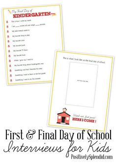 First and Last Day of School Printable Interviews - Interview your children on the first and last days of the school year + include a picture of them.